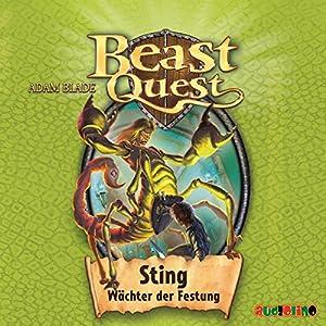 Sting, Wächter der Festung (Beast Quest 18) Hörbuch