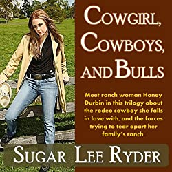 Cowgirl, Cowboys, and Bulls