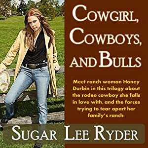 Cowgirl, Cowboys, and Bulls Audiobook