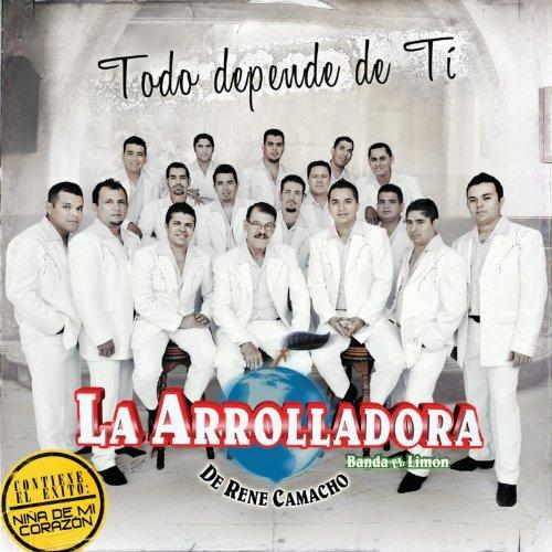 (Todo Depende De Ti by Arrolladora Banda El Limon De Rene Cama (2010-07-27))