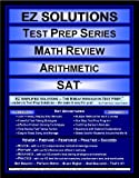EZ Solutions - Test Prep Series - Math Review - Arithmetic - SAT, Punit Raja SuryaChandra, 1605621714