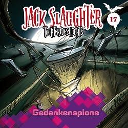 Gedankenspione (Jack Slaughter - Tochter des Lichts 17)