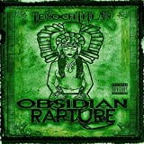 Obsidian Rapture by Tenochtitlan (2010-08-31)