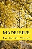 Madeleine, Caroline St. Vincent, 1492725161