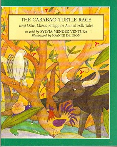 The Carabao-Turtle Race & Other Classic Philippine Animal Folk (Turtles Race)