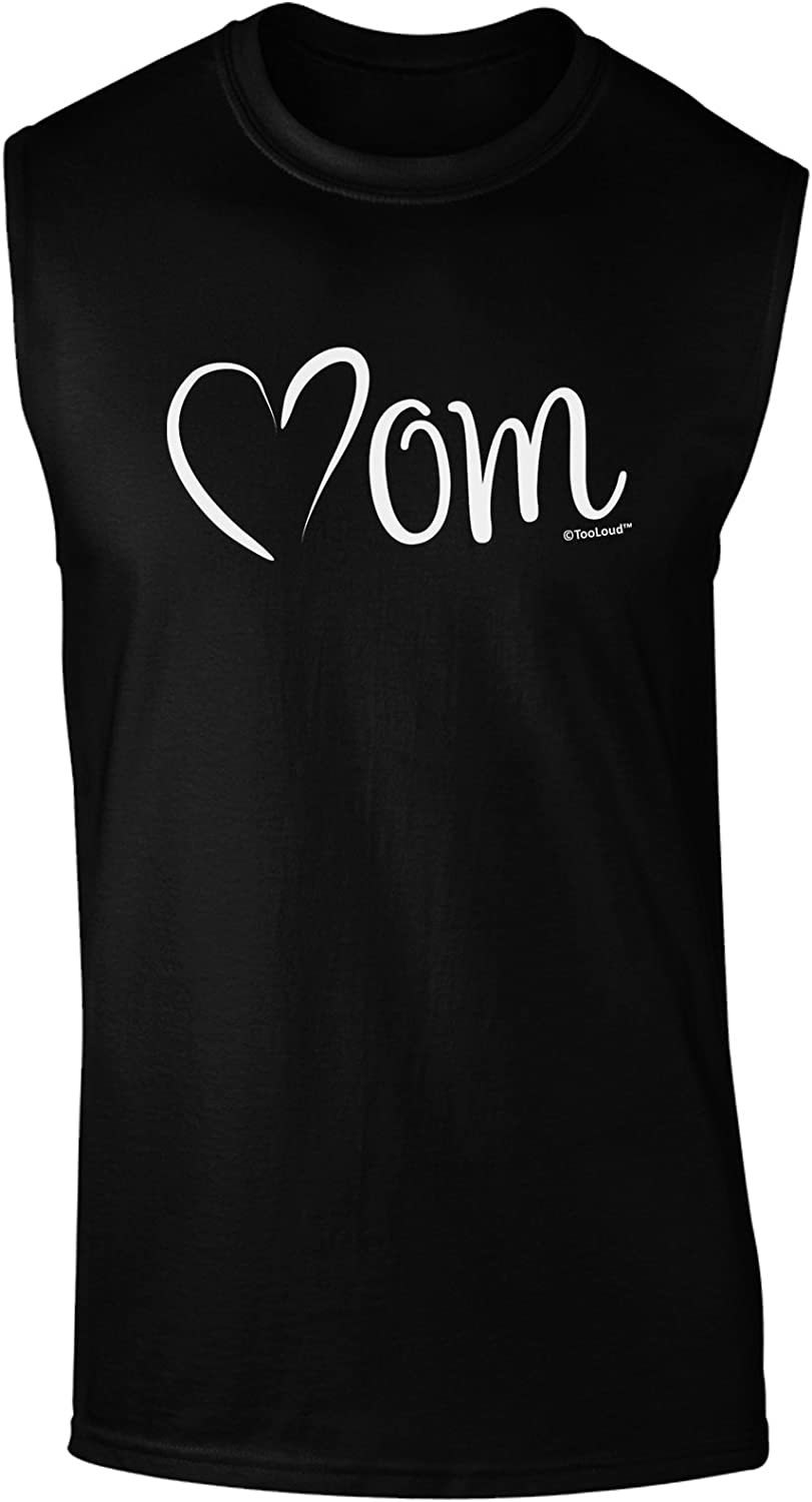 TooLoud Mom with Brushed Heart Design Muscle Shirt