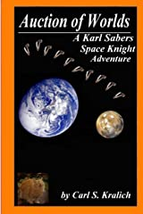 Auction of Worlds (A Karl Sabers Space Knight Adventure) Paperback