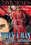 When A Man Loves A Woman (The Blonde Barracuda Series Book 4)