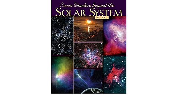 Seven Wonders Beyond the Solar System: Amazon.es: Miller, Ron ...