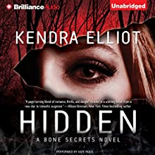 Hidden: A Bone Secrets Novel Audiobook by Kendra Elliot Narrated by Kate Rudd