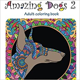 Amazon Amazing Dogs 2 Adult Coloring Book Stress
