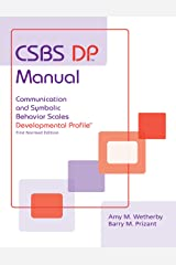 CSBS DP Manual: Communication and Symbolic Behavior Scales Developmental Profile (CSBS DP), First Normed Edition Paperback