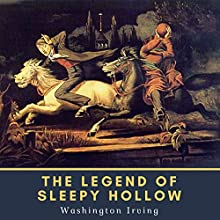 The Legend of Sleepy Hollow Audiobook by Washington Irving Narrated by Bob Neufeld