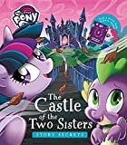 My Little Pony Story Secrets the Castle of the Two Sisters