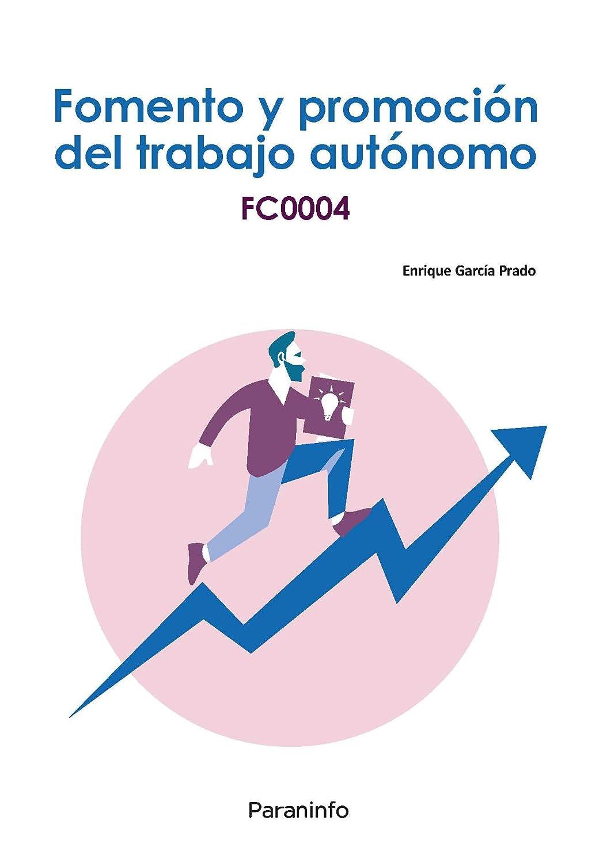 FCO004 - Fomento y promoción del trabajo autónomo eBook: GARCÍA ...