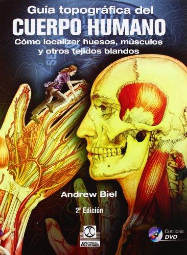 Descargar Libro Guía Topográfica Del Cuerpo Humano Andrew Biel