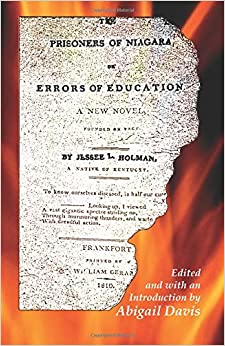 The Prisoners of Niagara:, or Errors of Education