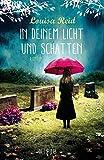 In deinem Licht und Schatten: Roman