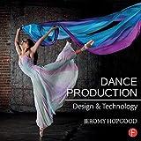 Dance Production 1st Edition