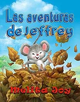 Las aventuras de Jeffrey (Spanish Edition) by [Joy, Melita]