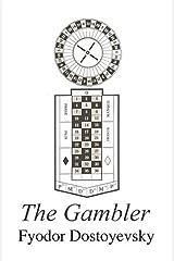 The Gambler Kindle Edition