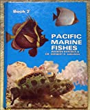 Front cover for the book Fishes of southern Japan and the western Pacific - Pacific Marine Fishes Book 2 by Warren Burgess