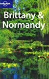 Lonely Planet Brittany & Normandy by Jeanne Oliver front cover
