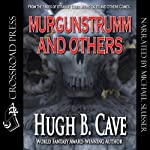 Murgunstrumm & Others | Hugh B. Cave