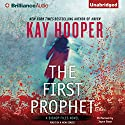 The First Prophet: Bishop Files, Book 1 Audiobook by Kay Hooper Narrated by Joyce Bean