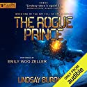The Rogue Prince: Sky Full of Stars, Book 1 Hörbuch von Lindsay Buroker Gesprochen von: Emily Woo Zeller
