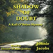 Shadow of Doubt: A Kali O'Brien Legal Mystery, Book 1 | Jonnie Jacobs