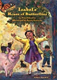 img - for Isabel's House of Butterflies (Sierra Club Books (Sierra)) book / textbook / text book