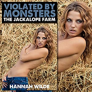 Violated by Monsters: The Jackalope Farm Audiobook
