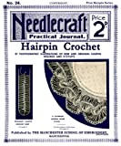 img - for Needlecraft Practical Journal #24 c.1902 - Hairpin Lace Crochet book / textbook / text book