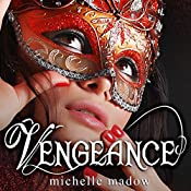 Vengeance: The Transcend Time Saga | Michelle Madow