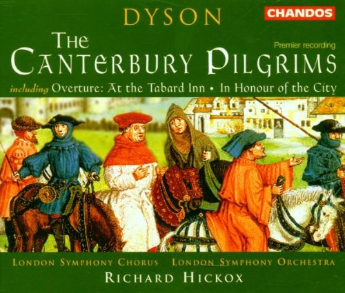Price comparison product image Dyson: The Canterbury Pilgrims; Overture At the Tabard Inn; In Honour of the City