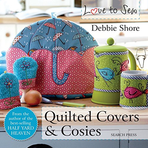 Love to Sew: Quilted Covers & (Sewing Pattern Book Cover)