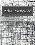 Atlas Poetica 28: A Journal of World Tanka (Volume 28)