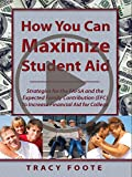 How You Can Maximize Student Aid