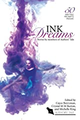 Ink Dreams: Stories by members of Authors' Tale (Authors' Tale Anthology) Paperback