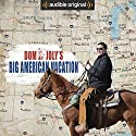 Dom Joly's Big American Vacation: An Audible Original Audiobook by Dom Joly Narrated by Dom Joly