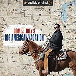 Dom Joly's Big American Vacation