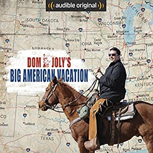 Dom Joly's Big American Vacation Audiobook