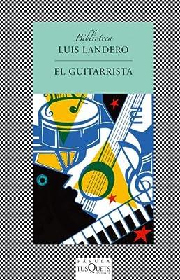 El guitarrista (FÁBULA): Amazon.es: Landero, Luis: Libros