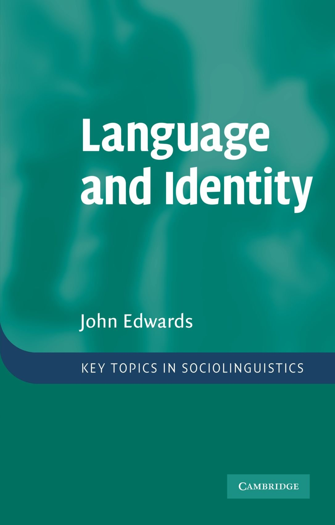 language and identity an introduction key topics in  language and identity an introduction key topics in sociolinguistics amazon co uk john edwards 9780521696029 books