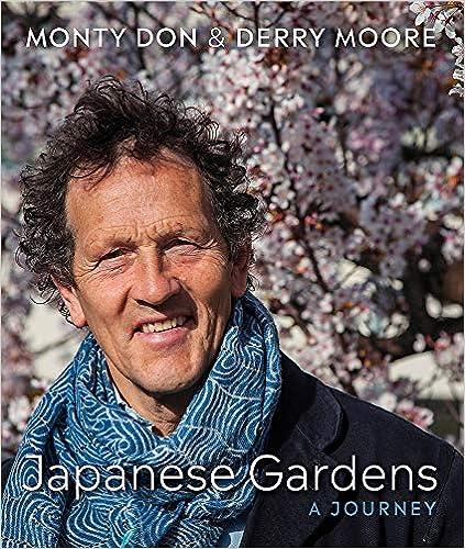 Monty Don's Japanese Gardens - book 2019