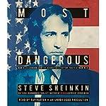 Most Dangerous: Daniel Ellsberg and the Secret History of the Vietnam War | Steve Sheinkin