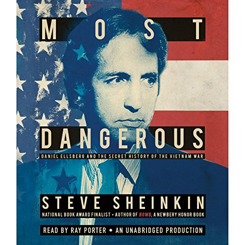 Most Dangerous: Daniel Ellsberg and the Secret History of the Vietnam War Audiobook [Free Download by Trial] thumbnail