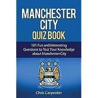 Manchester City Quiz Book