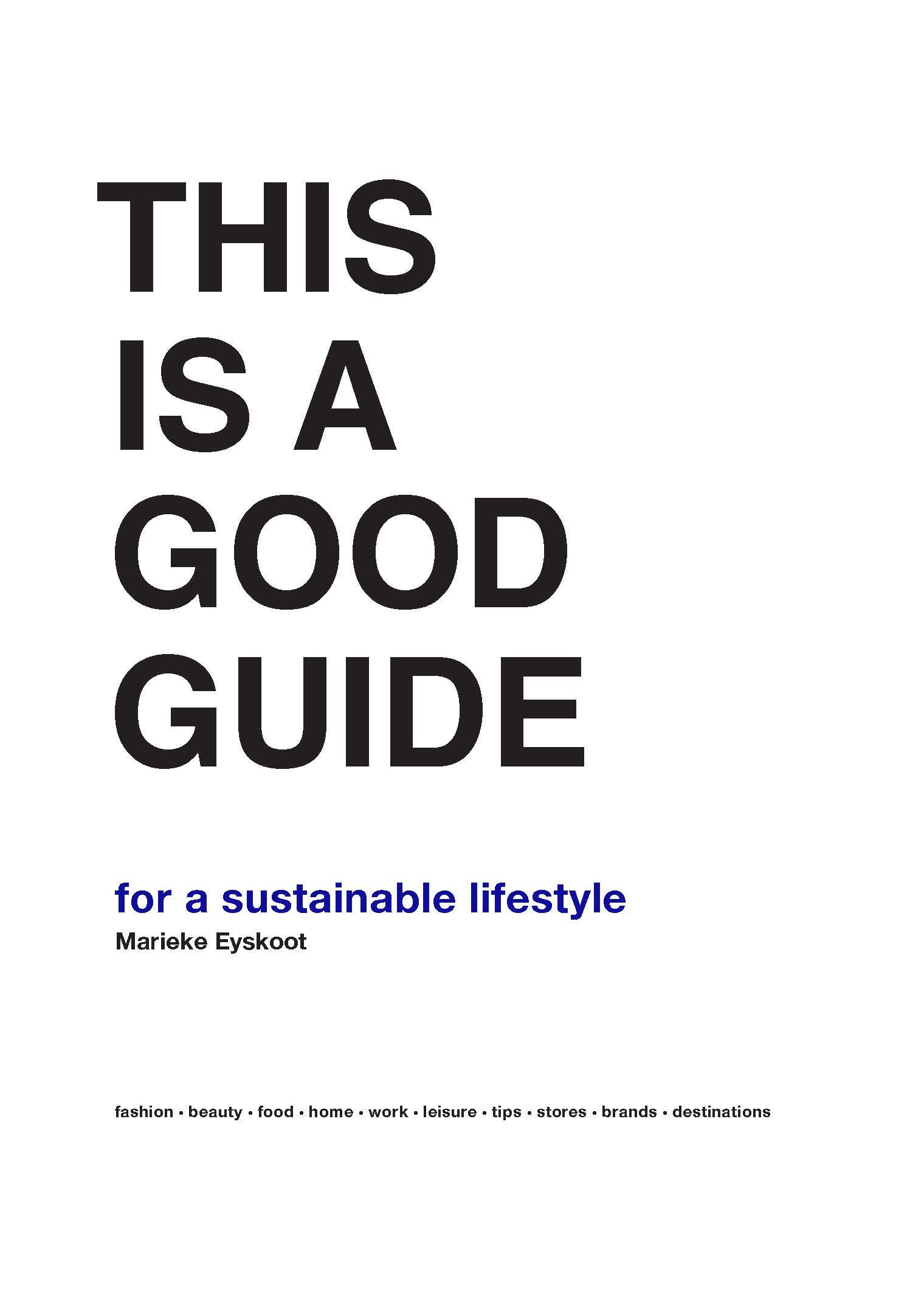 This is a Good Guide - for a Sustainable Lifestyle: Amazon co uk